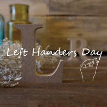 左利きの日 -Left Handers Day-